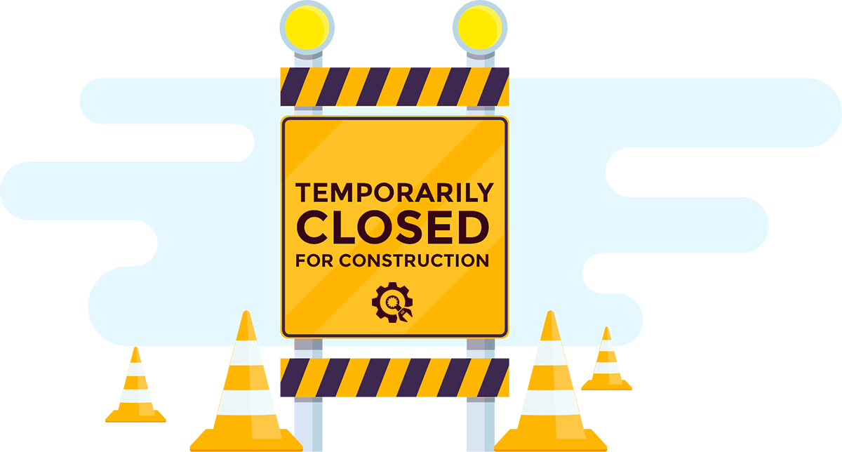Site is Temporarily Closed for Construction